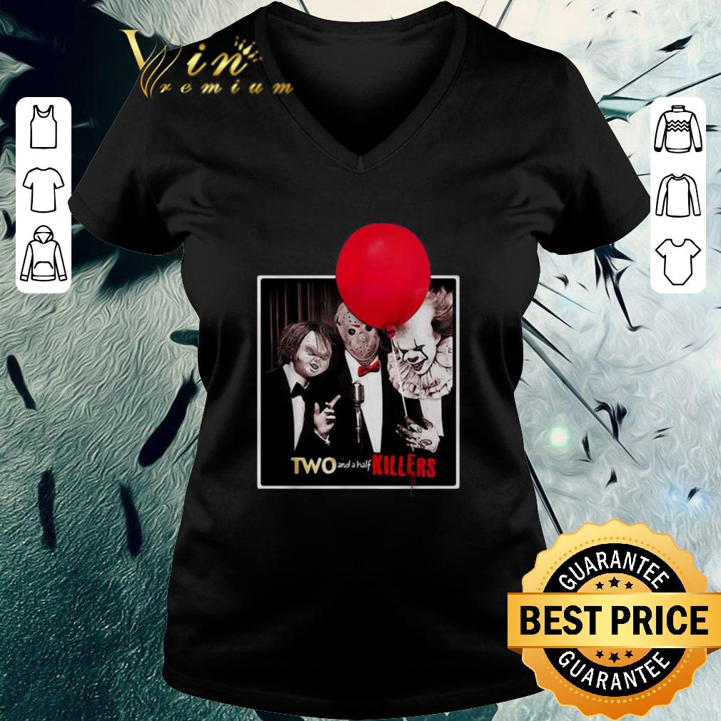 Awesome Chucky Jason Voorhees Pennywise two and a half killers shirt