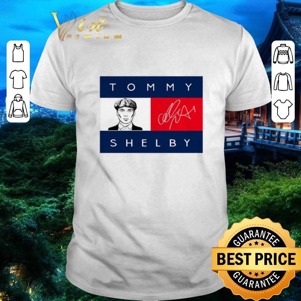 Funny Tommy Hilfiger Peaky Blinders Tommy Shelby signature shirt