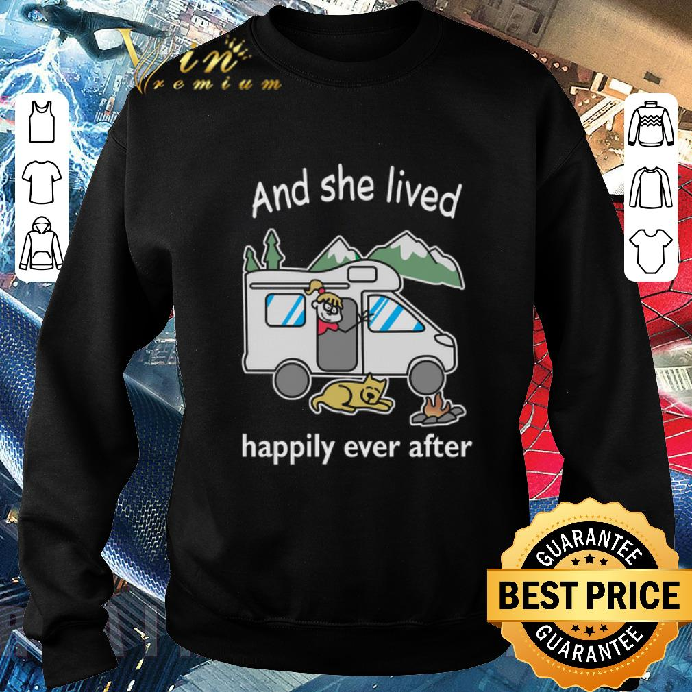 Nice And she lived happily ever after camping shirt
