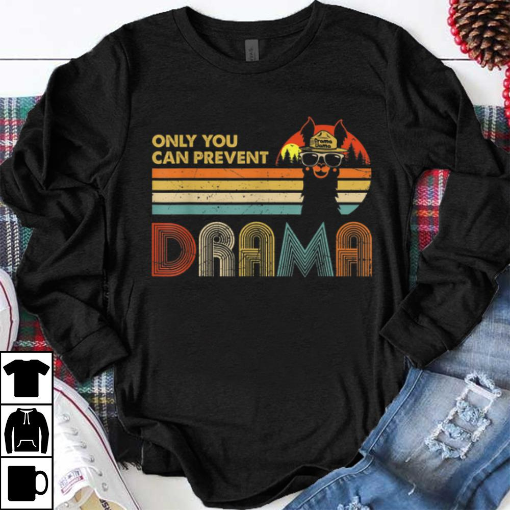 Nice Only You Can Prevent Drama Vintage Drama Llama shirts