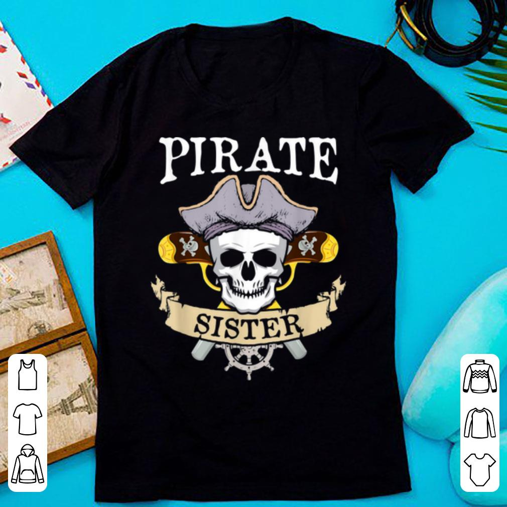 Official Pirate Sister Halloween Matching Family Costume Gift shirt