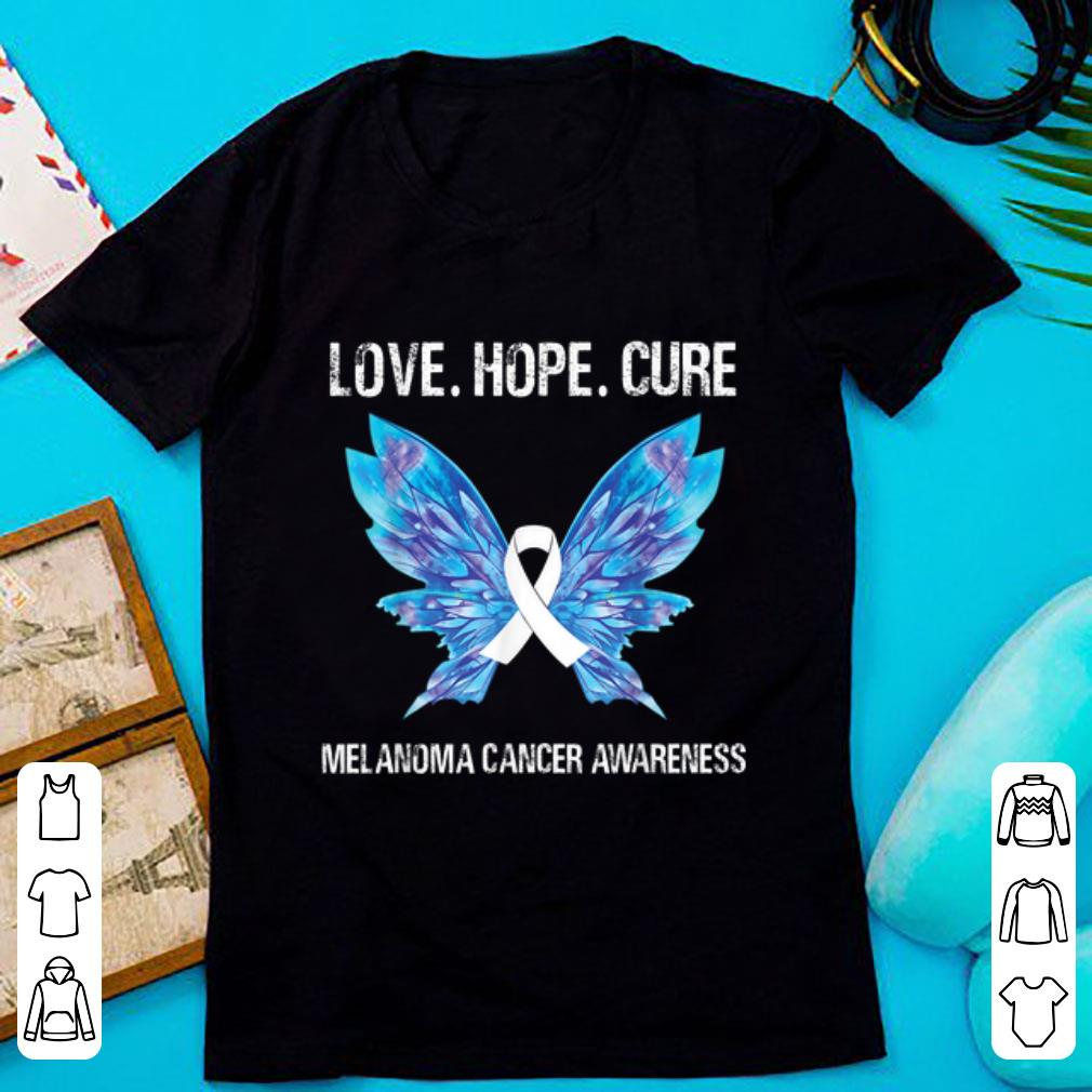 Original Love Hope Cure Melanoma Skin Cancer Awareness Butterfly shirt