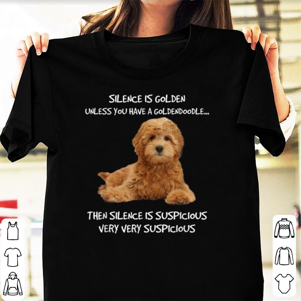 Original Silence Is Golden Unless You Have A Goldendoodle Shirt 1 1.jpg