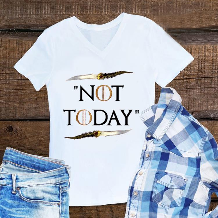 Awesome Not Today Death Valyrian Dagger No One Game of Thrones Arya Stark shirt