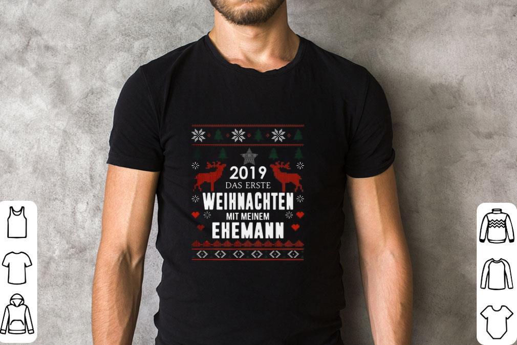 Official 2019 Das Erste Weihnachten Mit Meinem Ehemann Ugly Christmas Shirt 2 1.jpg