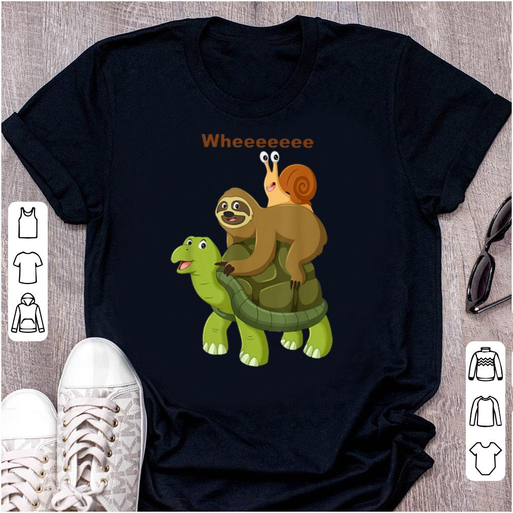 Pretty Turtle Sloth Snail Best Friend Wheee shirt