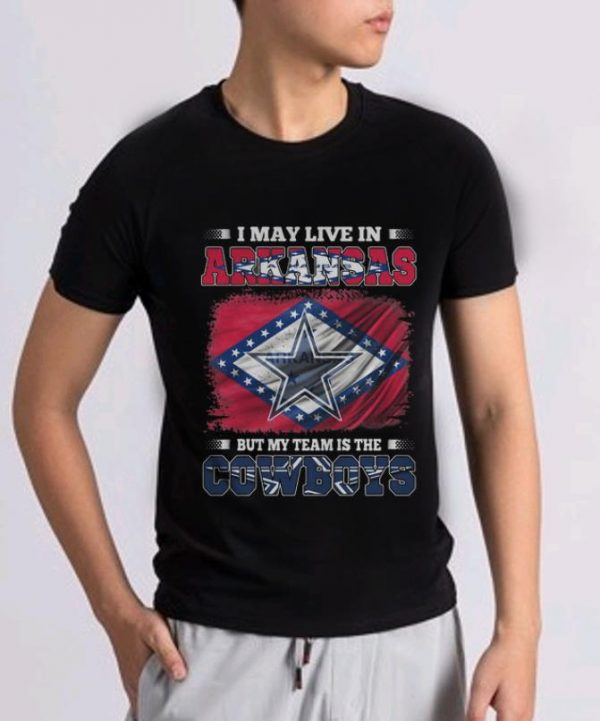Hot I May Live In Arkansas But My Team Is The Dallas Cowboys Flag Shirt 2 1.jpg
