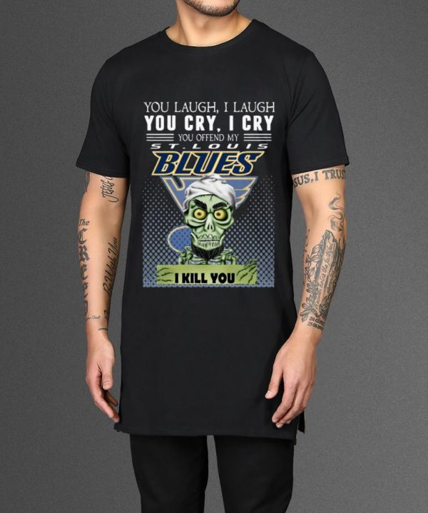 Top You Laugh I Laugh You Offend My St Louis Blues I Kill You Jeff Dunham Shirt 2 1.jpg