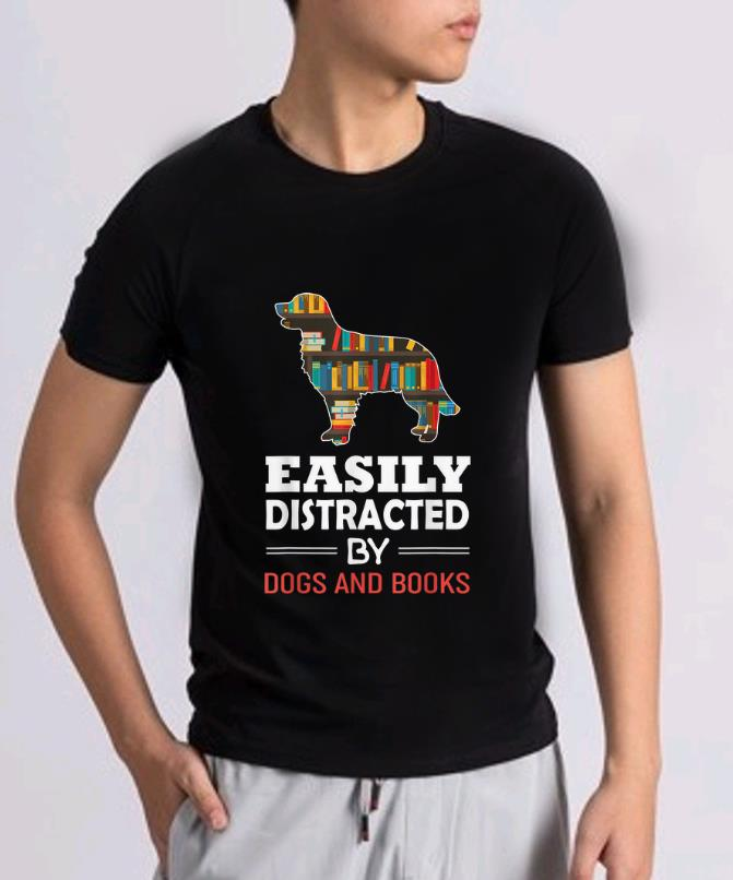 Awesome Easily Distracted By Dogs And Books Shirt 2 1.jpg