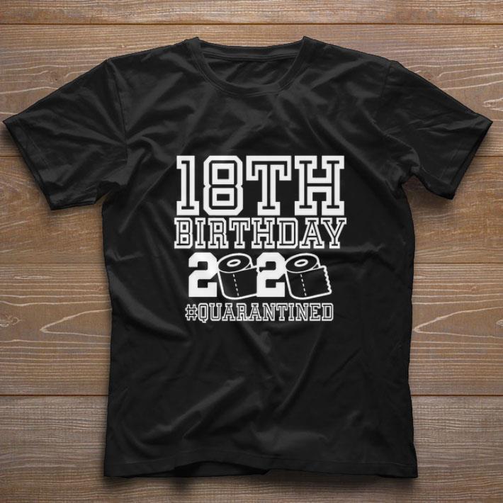 18th Birthday 2020 Quarantined Coronavirus Shirt 1 1.jpg