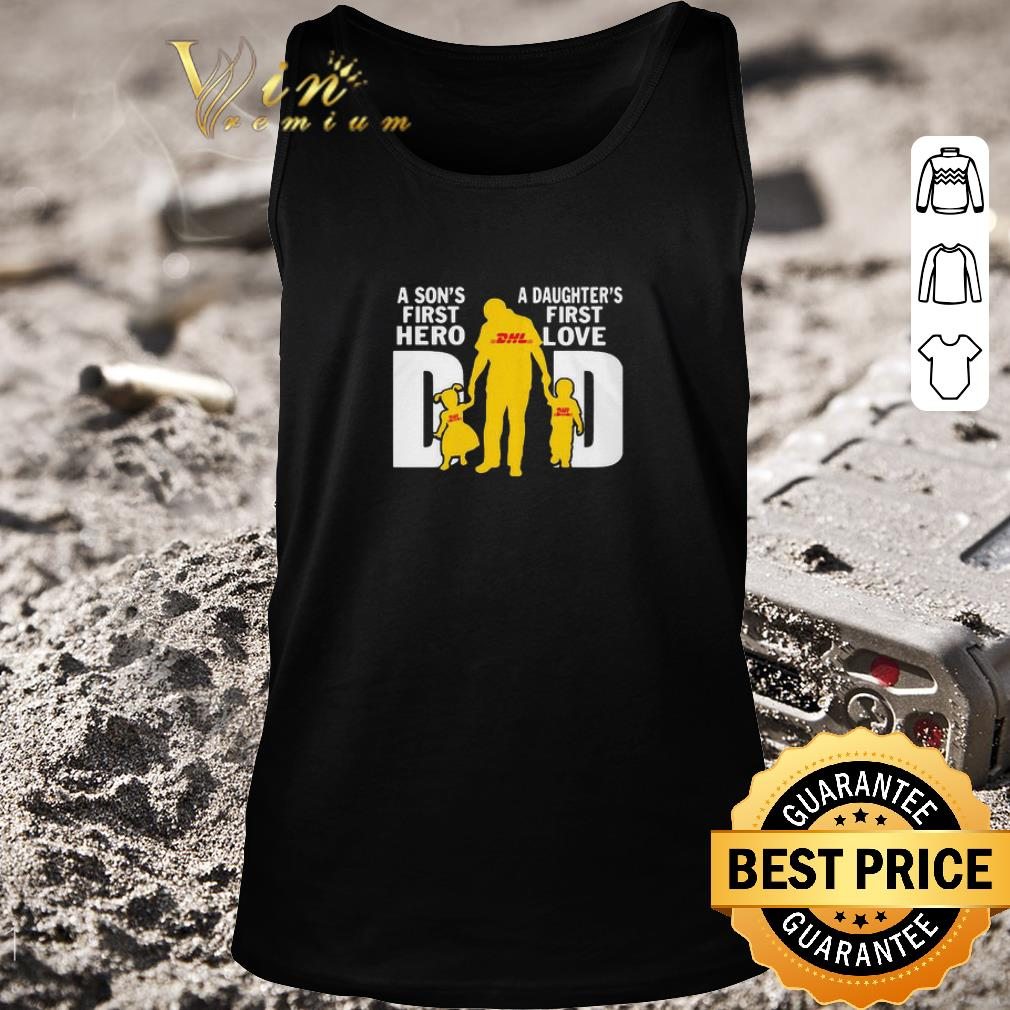 Awesome A Son's First Hero A Daughter's First Love Dad DHL Express shirt 2