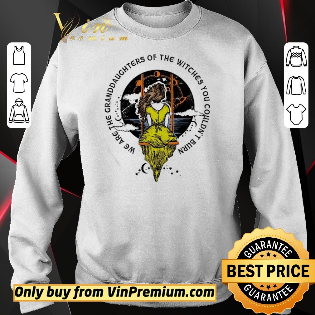Pretty We are the granddaughters of the witches you couldn't burn shirt 3